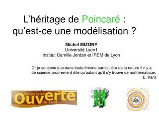 L'héritage de  Poincaré  : qu'est-ce une modélisation ?