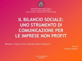IL BILANCIO SOCIALE:  UNO STRUMENTO DI COMUNICAZIONE PER  LE IMPRESE NON PROFIT