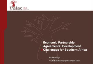 Economic Partnership Agreements: Development Challenges for Southern Africa