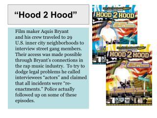 """""""Hood 2 Hood"""""""