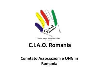 C.I.A.O. Romania