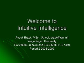 Welcome to  Intuitive Intelligence