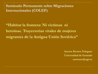 Seminario Permanente sobre Migraciones Internacionales (COLEF)