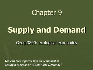 Chapter 9 Supply and Demand