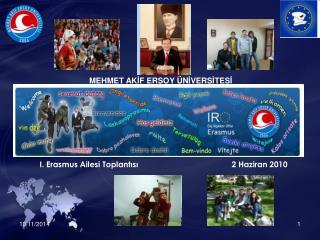 I . Erasmus Ailesi Toplantısı 2 Haziran 2010