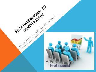 Ética Profissional em contabilidade