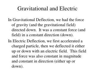 Gravitational and Electric