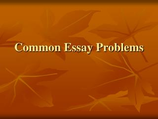 Common Essay Problems