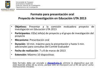 Universidad de Tarapacá Vicerrectoría  Académica Dirección General de Investigación