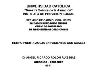 """UNIVERSIDAD CATÓLICA """"Nuestra Señora de la Asunción"""" INSTITUTO DE PREVISIÓN SOCIAL"""