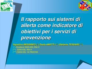 Il rapporto sui sistemi di allerta come indicatore di obiettivi per i servizi di prevenzione