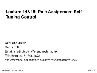 Lecture 14&15: Pole Assignment Self-Tuning Control