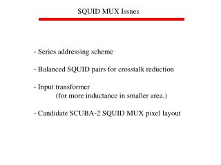 SQUID MUX Issues