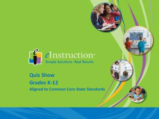Quiz Show Grades K-12 Aligned to Common Core State Standards
