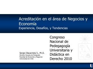 Acreditación en el área de Negocios y Economía Experiencia, Desafíos, y Tendencias