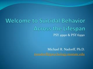 Welcome to Suicidal Behavior Across the Lifespan