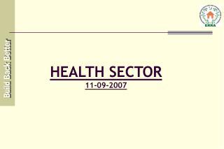HEALTH SECTOR 11-09-2007