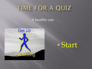 Time for a quiz