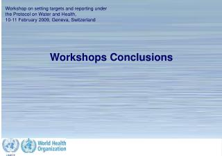 Workshops Conclusions