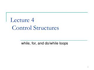 Lecture 4  Control Structures