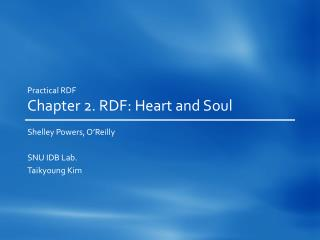 Practical RDF Chapter 2. RDF: Heart and Soul