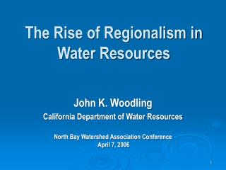 The Rise of Regionalism in Water Resources