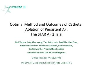 Optimal Method and Outcomes of Catheter Ablation of Persistent AF:   The STAR AF 2 Trial