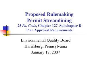 Environmental Quality Board Harrisburg, Pennsylvania January 17, 2007