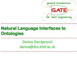 Natural Language Interfaces to Ontologies