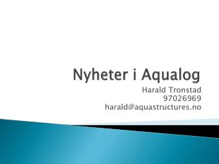 Nyheter i Aqualog