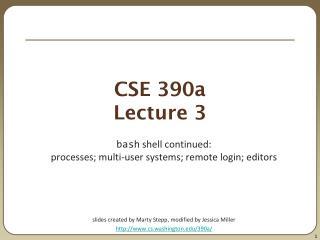 CSE 390a Lecture 3