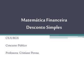 Matem�tica Financeira Desconto Simples