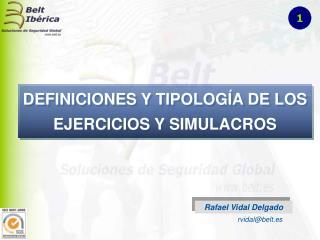 DEFINICIONES Y TIPOLOGÍA DE LOS EJERCICIOS Y SIMULACROS