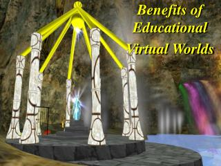 Educational benefits of Virtual Words