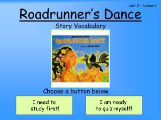 Roadrunner�s Dance
