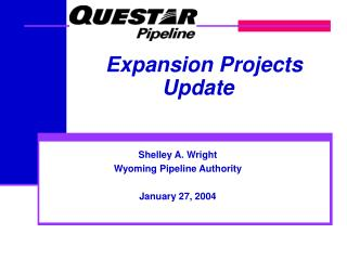 Shelley A. Wright Wyoming Pipeline Authority January 27, 2004