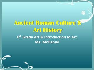 Ancient Roman Culture & Art History