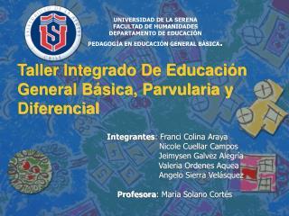 Taller Integrado De Educación General Básica, Parvularia y   Diferencial