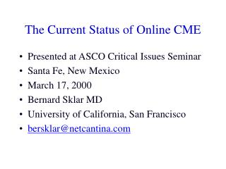 The Current Status of Online CME