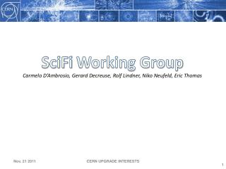SciFi  Working Group