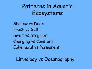 Patterns in Aquatic Ecosystems