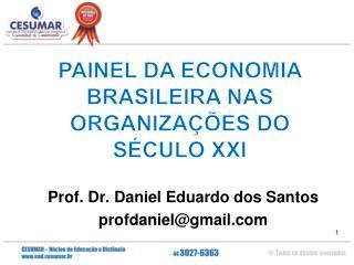 Prof. Dr. Daniel Eduardo dos Santos profdaniel@gmail