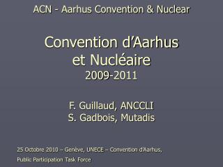 25 Octobre 2010 – Genève, UNECE – Convention d'Aarhus,  Public Participation Task Force
