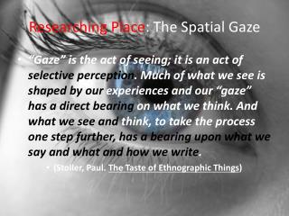 Researching Place: The Spatial Gaze