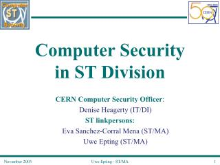 Computer Security  in ST Division