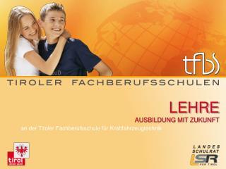 tfbs-kfz.tsn.at tiroler-fachberufsschulen.at
