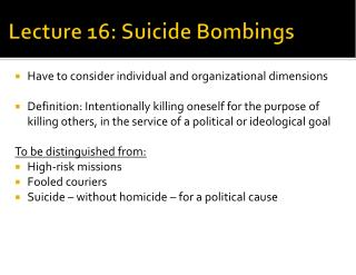 Lecture 16: Suicide Bombings