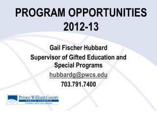 PROGRAM OPPORTUNITIES 2012-13