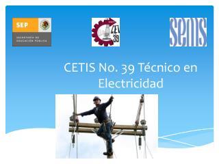 CETIS No. 39 Técnico en Electricidad