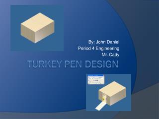 Turkey Pen Design